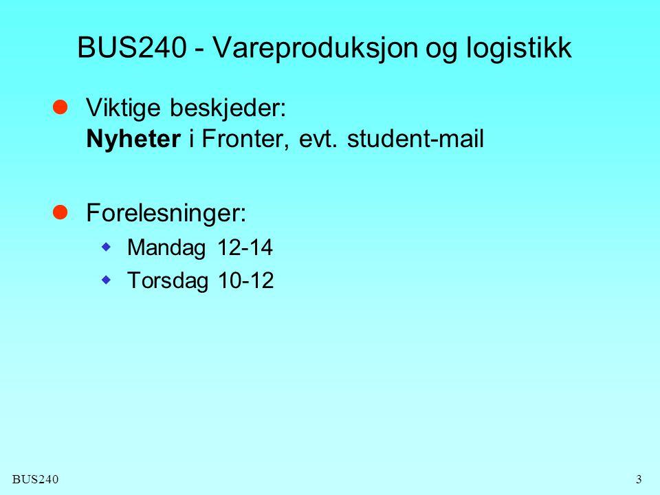 BUS240 - Vareproduksjon og logistikk