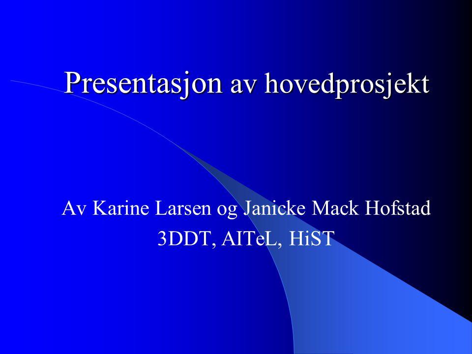 Presentasjon av hovedprosjekt