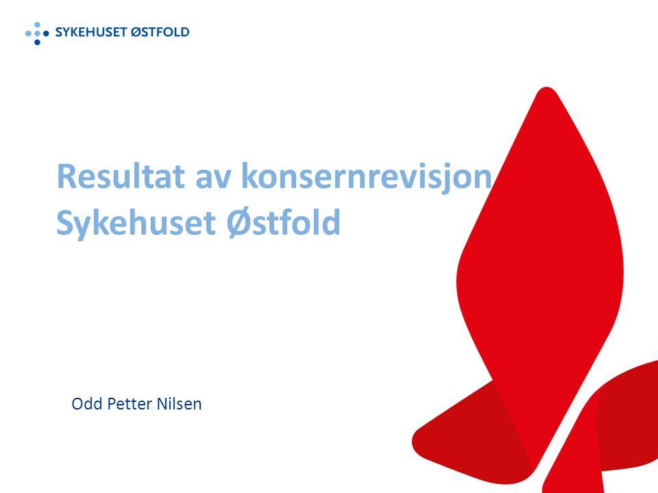 Resultat av konsernrevisjon Sykehuset Østfold