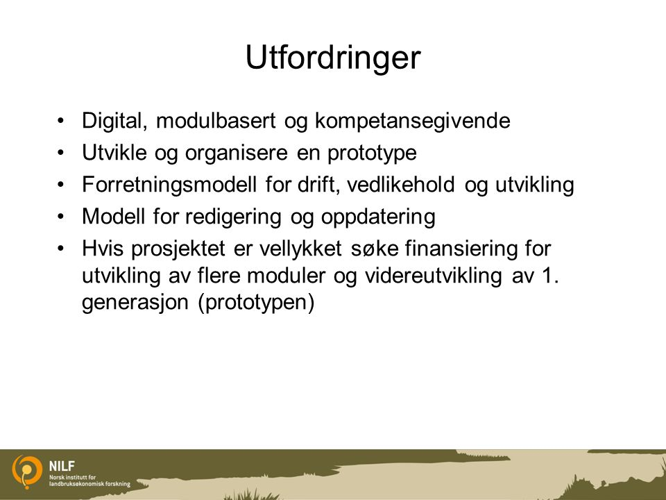 Utfordringer Digital, modulbasert og kompetansegivende