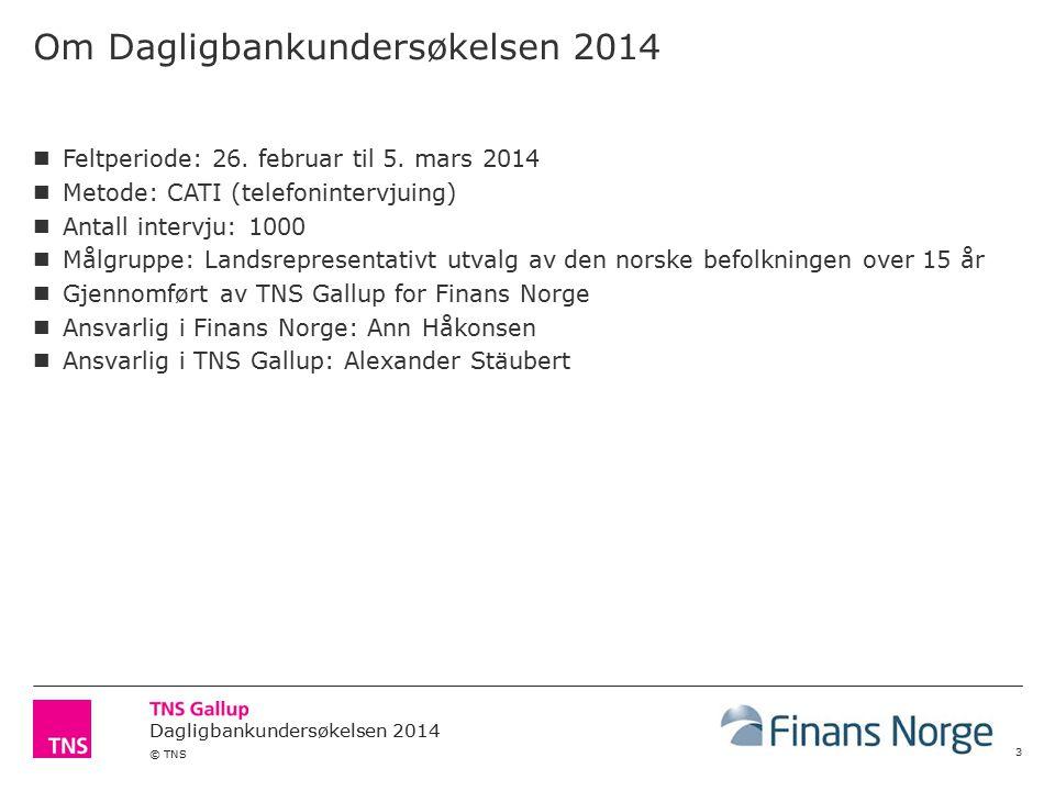 Om Dagligbankundersøkelsen 2014