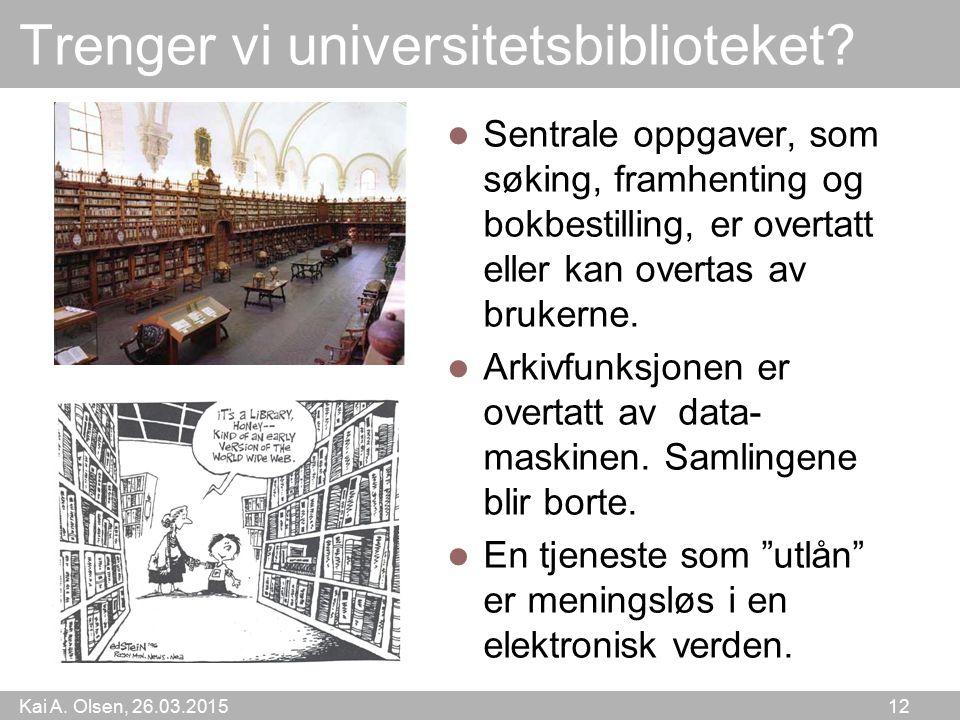Trenger vi universitetsbiblioteket