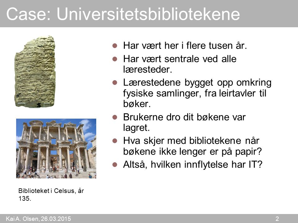 Case: Universitetsbibliotekene