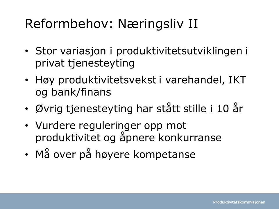 Reformbehov: Næringsliv II