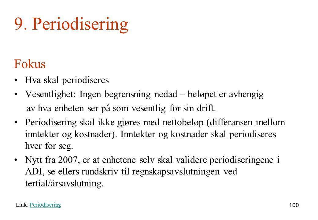 9. Periodisering Fokus Hva skal periodiseres