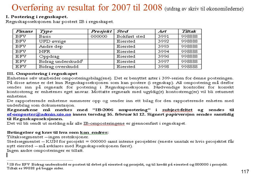 Overføring av resultat for 2007 til 2008 (utdrag av skriv til økonomilederne)
