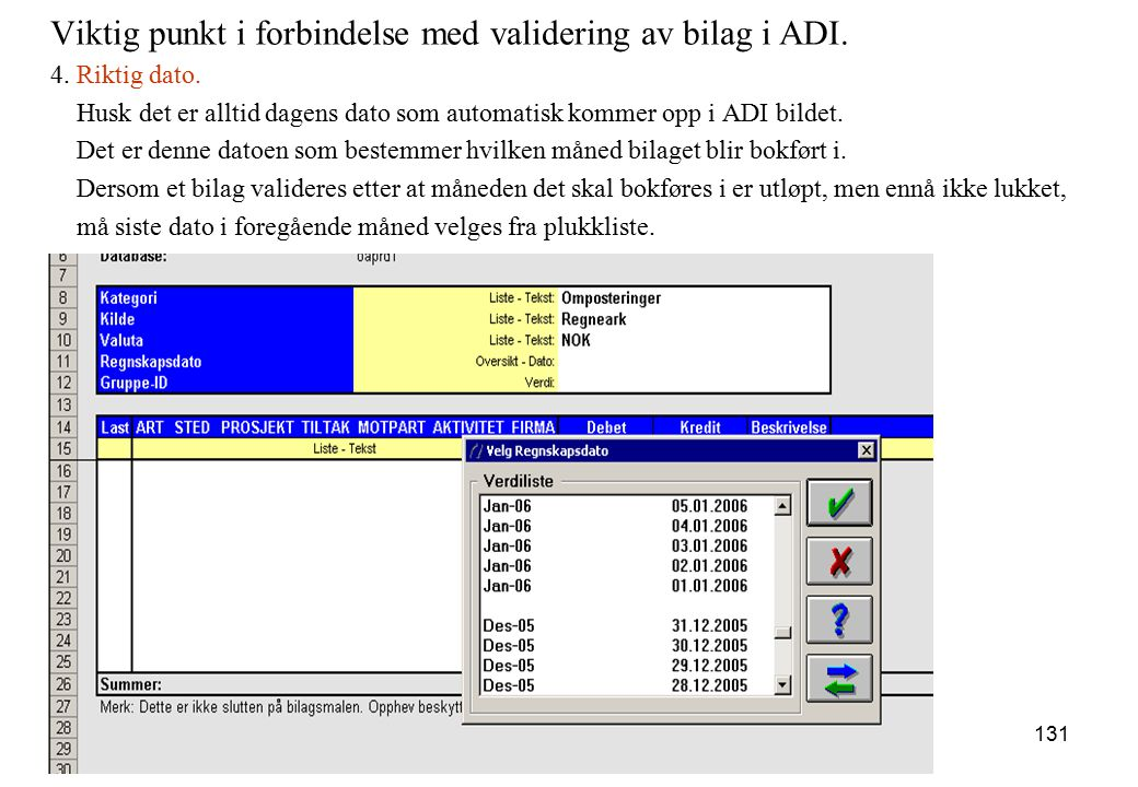 Viktig punkt i forbindelse med validering av bilag i ADI.