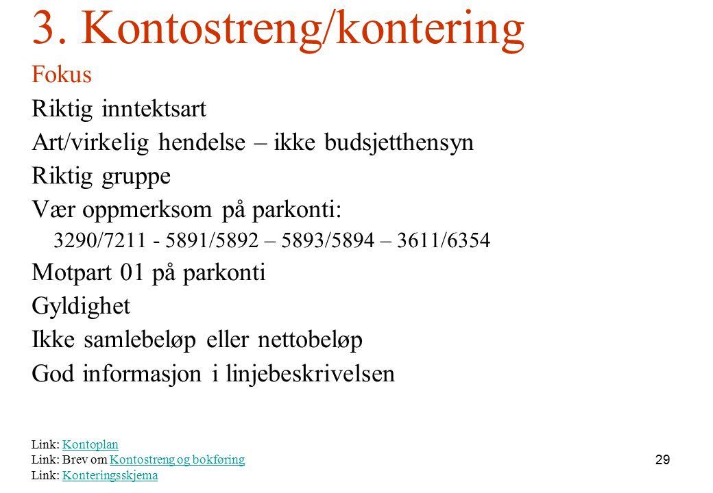 3. Kontostreng/kontering