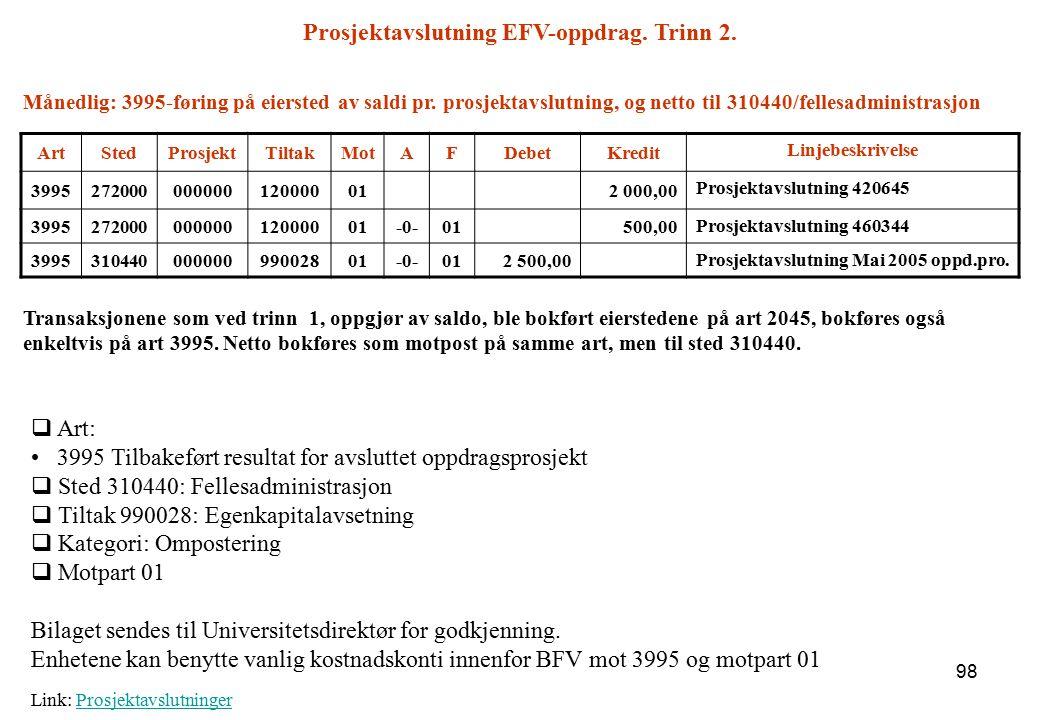 Prosjektavslutning EFV-oppdrag. Trinn 2.