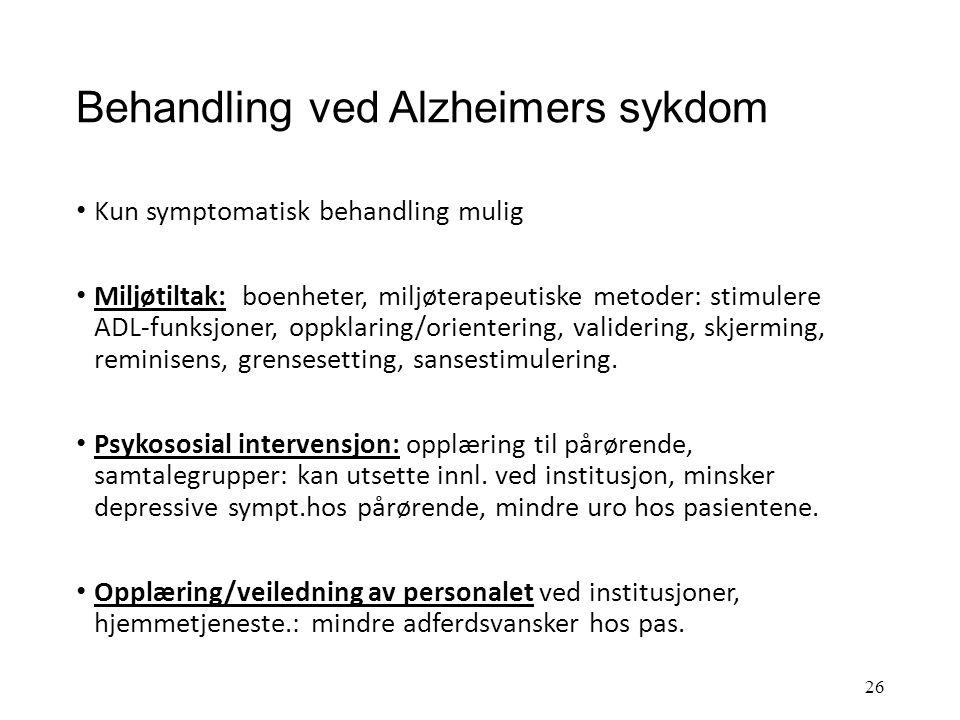Behandling ved Alzheimers sykdom