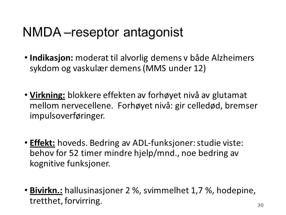 NMDA –reseptor antagonist
