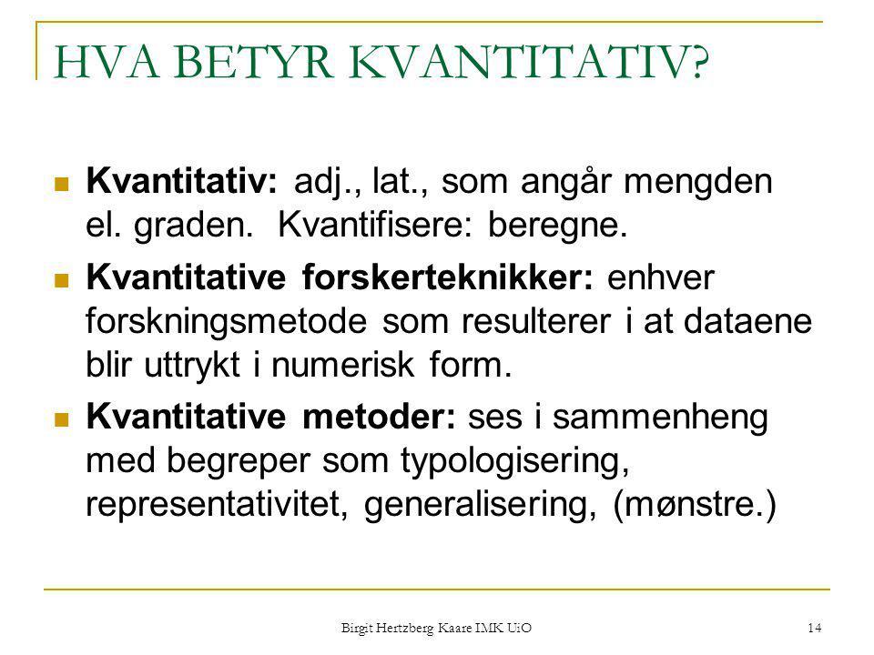 Birgit Hertzberg Kaare IMK UiO