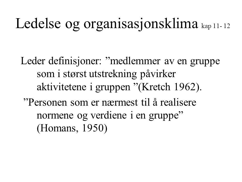 Ledelse og organisasjonsklima kap 11- 12