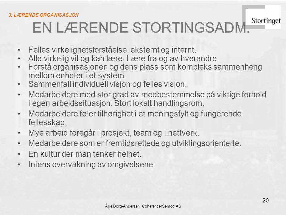 EN LÆRENDE STORTINGSADM.