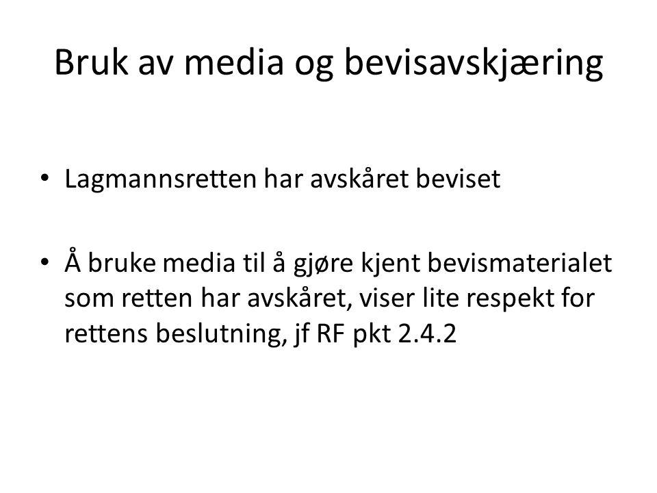 Bruk av media og bevisavskjæring