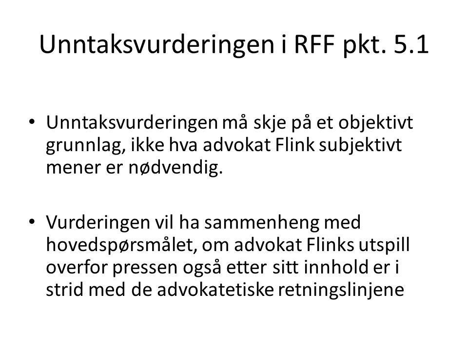 Unntaksvurderingen i RFF pkt. 5.1