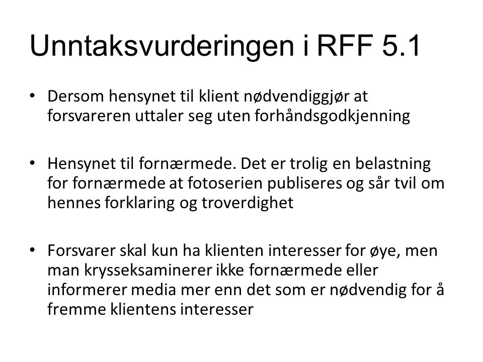 Unntaksvurderingen i RFF 5.1