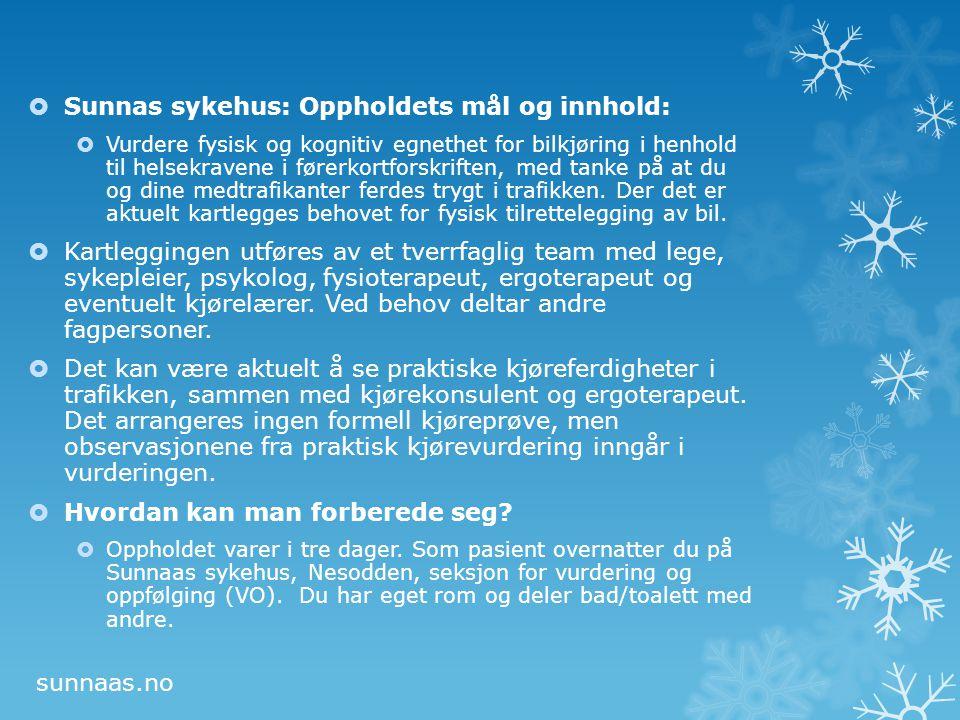 Sunnas sykehus: Oppholdets mål og innhold:
