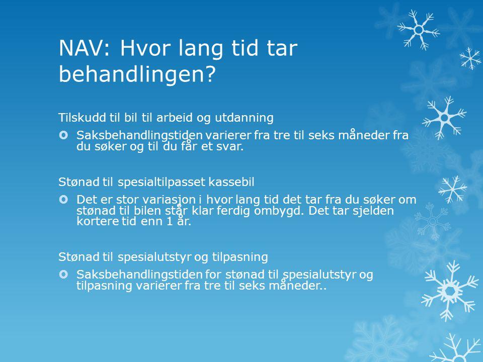 NAV: Hvor lang tid tar behandlingen