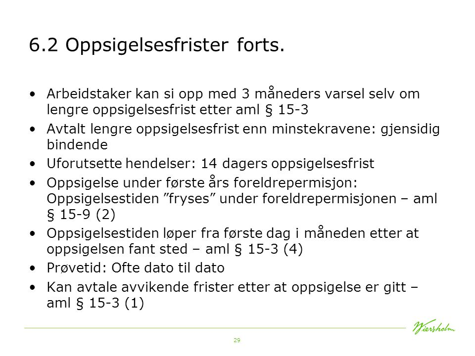 6.2 Oppsigelsesfrister forts.