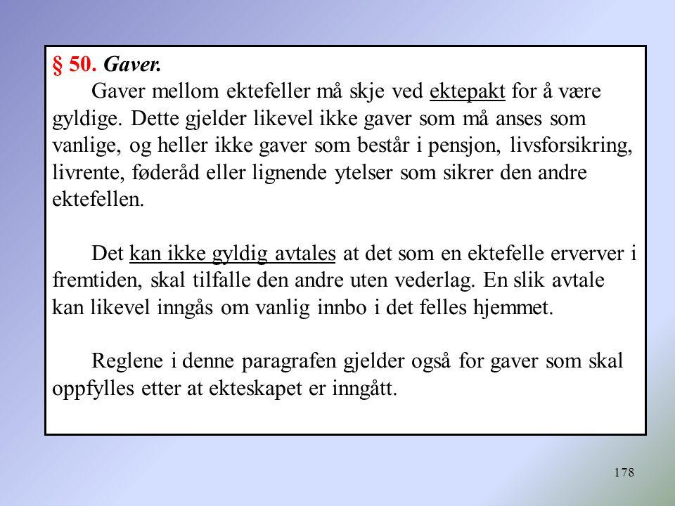 § 50. Gaver.