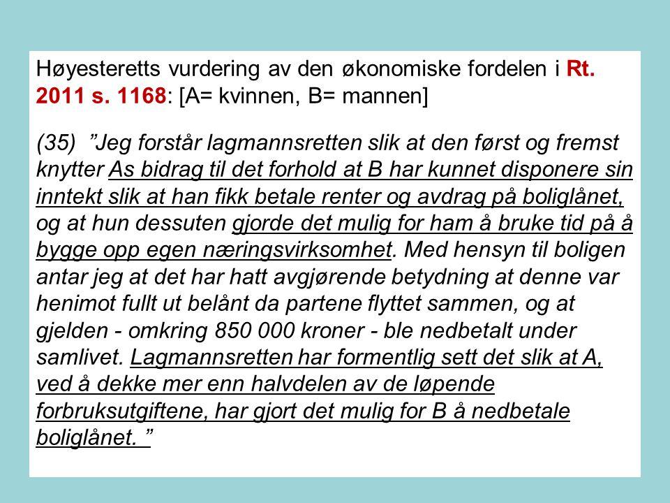 Høyesteretts vurdering av den økonomiske fordelen i Rt. 2011 s