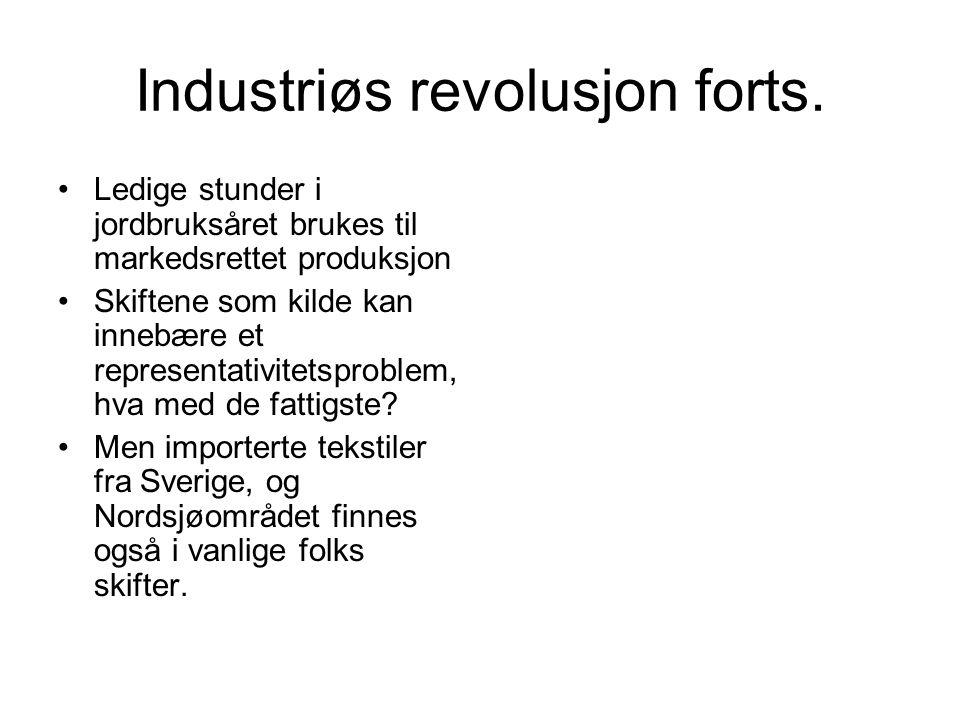 Industriøs revolusjon forts.