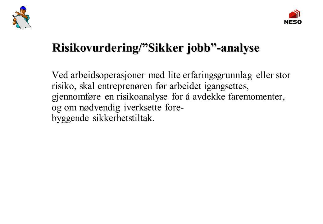 Risikovurdering/ Sikker jobb -analyse