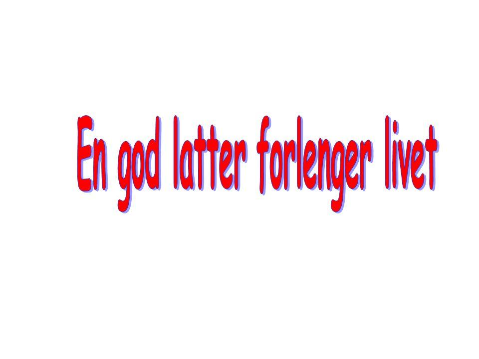 En god latter forlenger livet