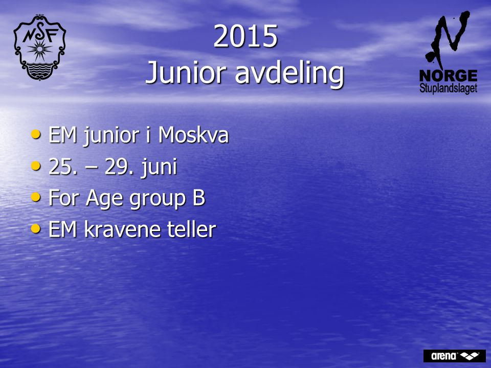 2015 Junior avdeling EM junior i Moskva 25. – 29. juni For Age group B