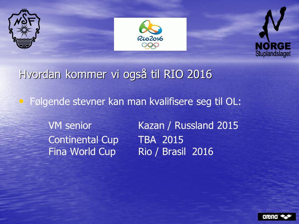 . Hvordan kommer vi også til RIO 2016