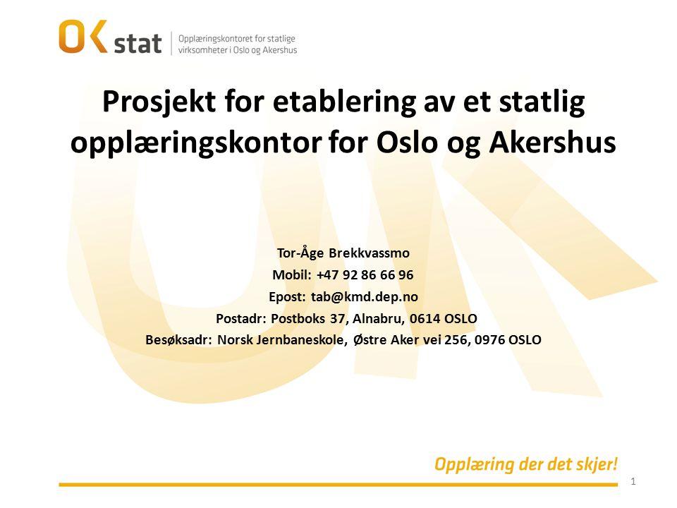 Prosjekt for etablering av et statlig opplæringskontor for Oslo og Akershus