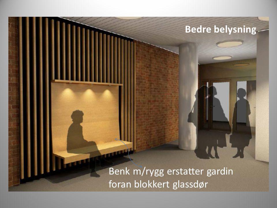 Bedre belysning Benk m/rygg erstatter gardin foran blokkert glassdør