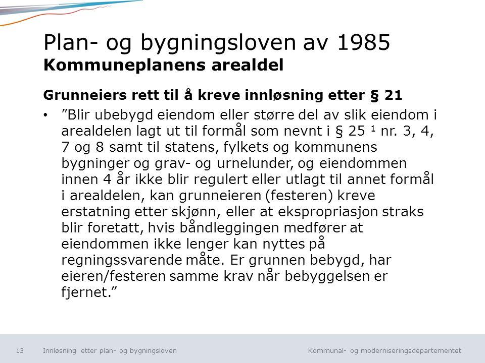 Plan- og bygningsloven av 1985 Kommuneplanens arealdel