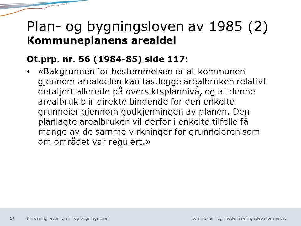 Plan- og bygningsloven av 1985 (2) Kommuneplanens arealdel