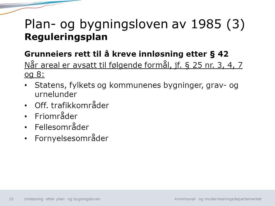 Plan- og bygningsloven av 1985 (3) Reguleringsplan