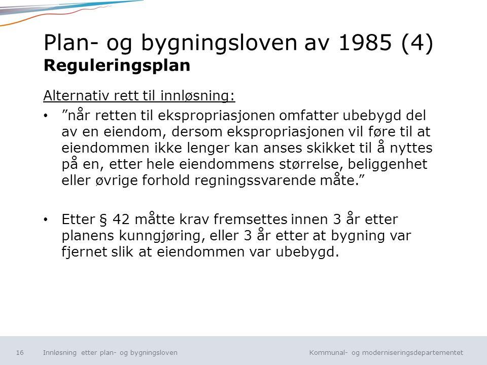 Plan- og bygningsloven av 1985 (4) Reguleringsplan