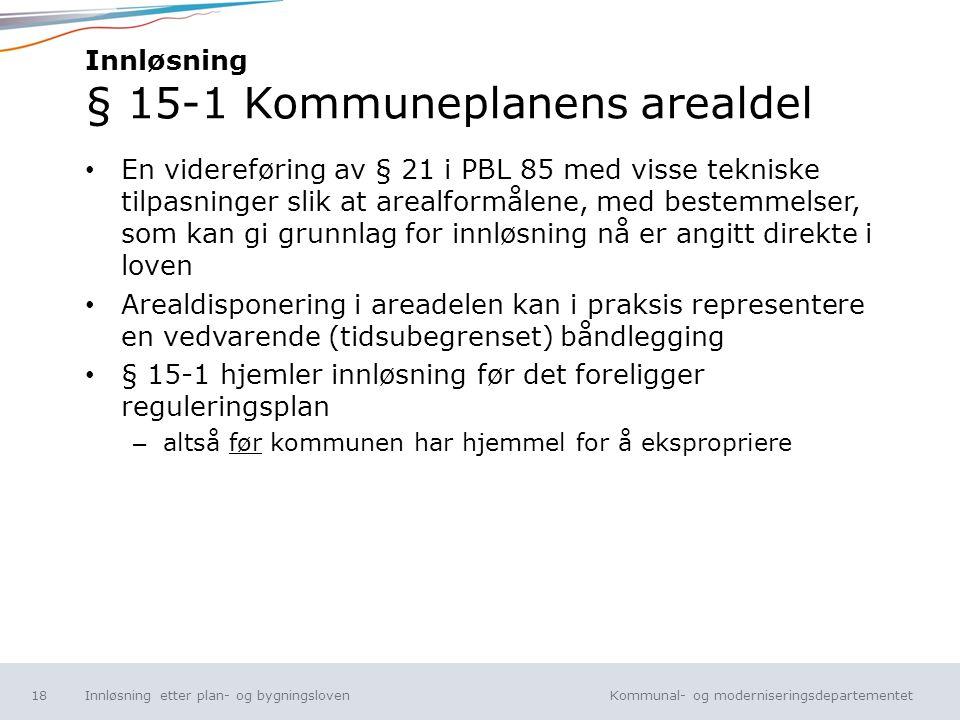 Innløsning § 15-1 Kommuneplanens arealdel