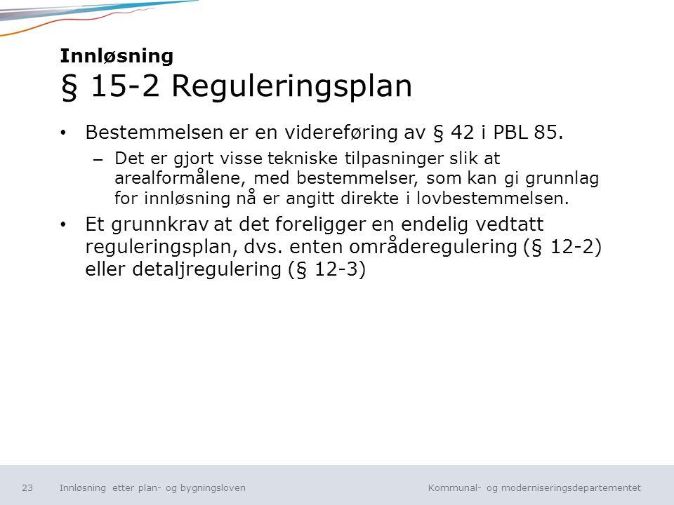 Innløsning § 15-2 Reguleringsplan