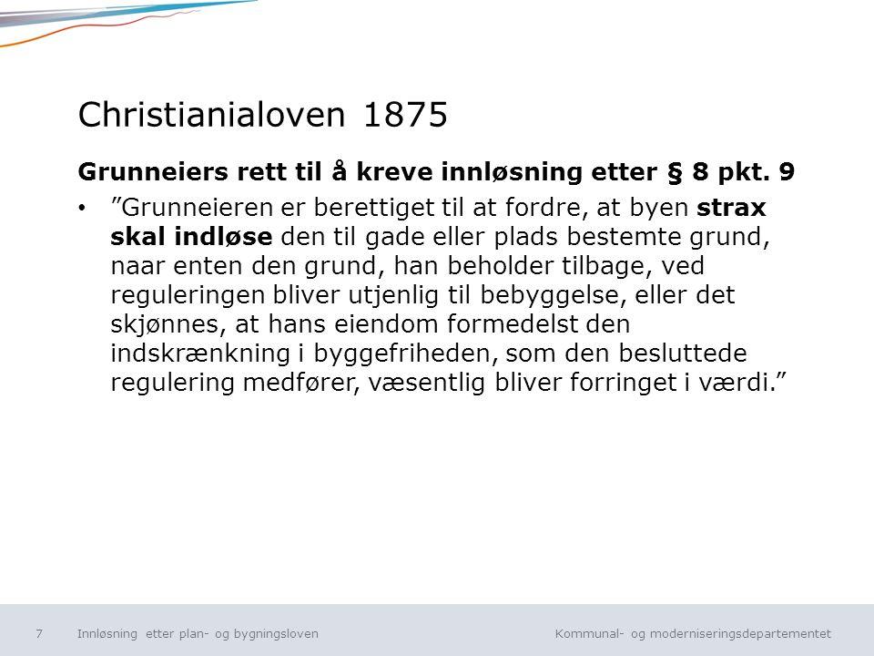 Christianialoven 1875 Grunneiers rett til å kreve innløsning etter § 8 pkt. 9.