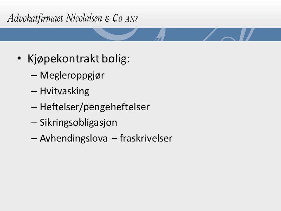 Kjøpekontrakt bolig: Megleroppgjør Hvitvasking