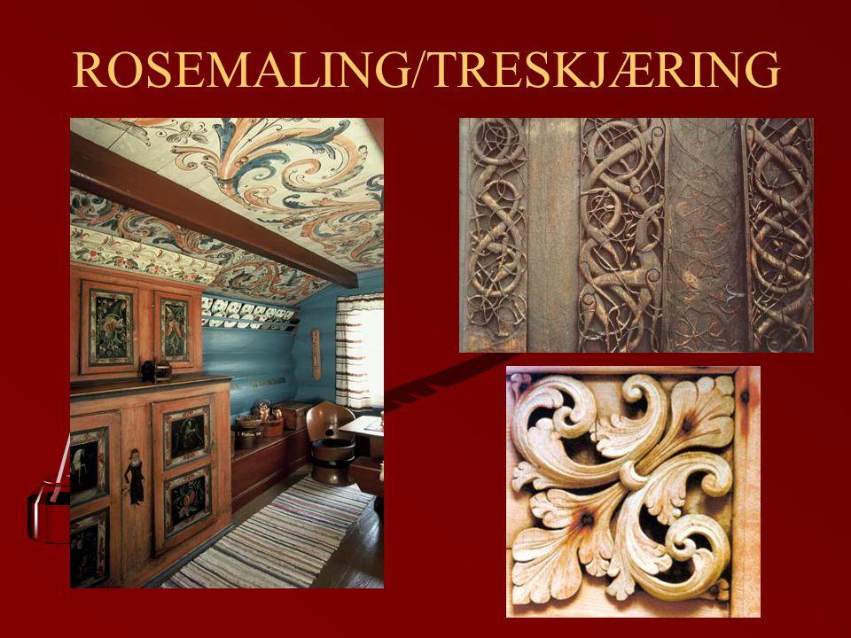 ROSEMALING/TRESKJÆRING