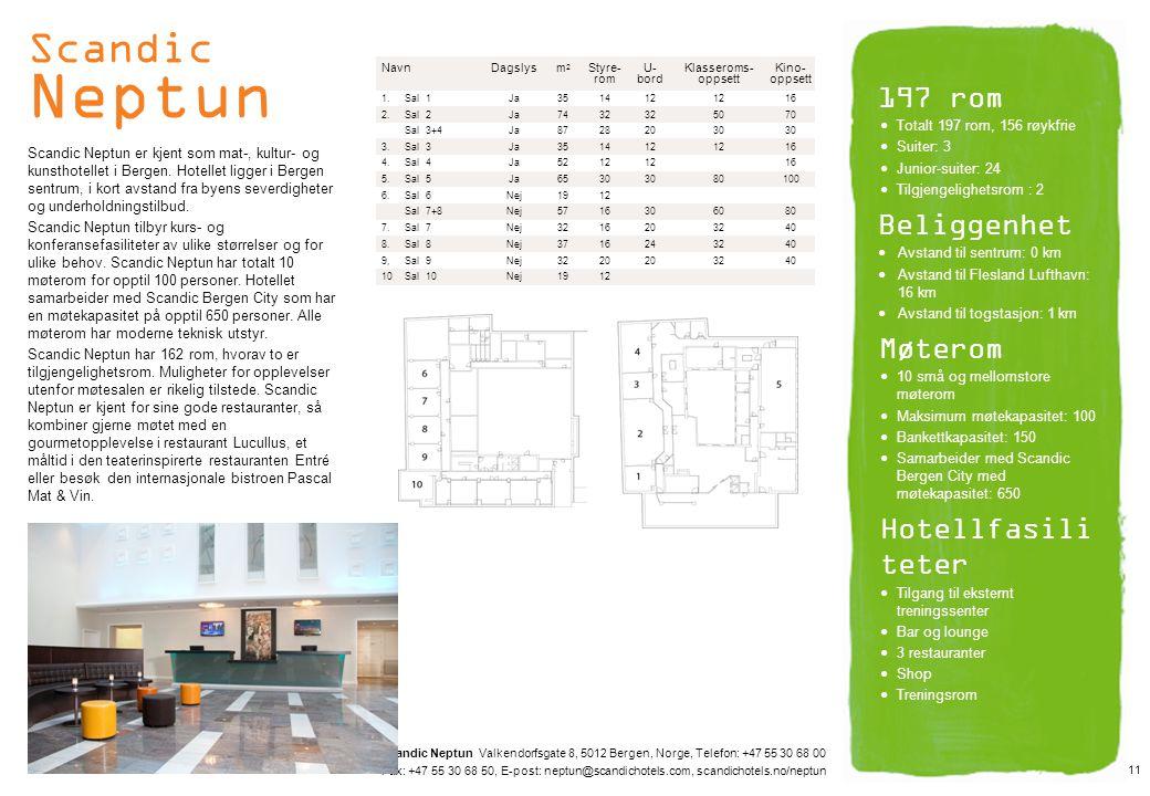 Scandic Neptun 197 rom Beliggenhet Møterom Hotellfasiliteter