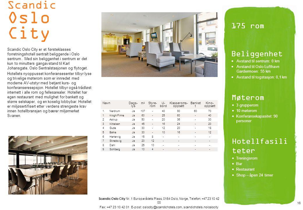 Scandic Oslo City 175 rom Beliggenhet Møterom Hotellfasiliteter