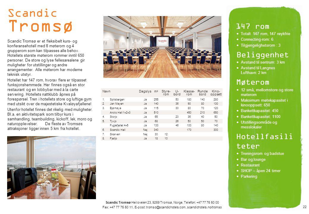 Scandic Tromsø 147 rom Beliggenhet Møterom Hotellfasiliteter