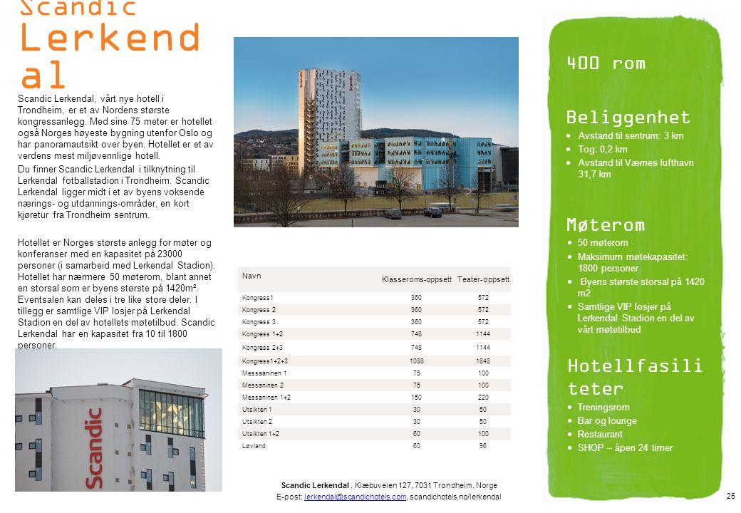 Scandic Lerkendal 400 rom Beliggenhet Møterom Hotellfasiliteter