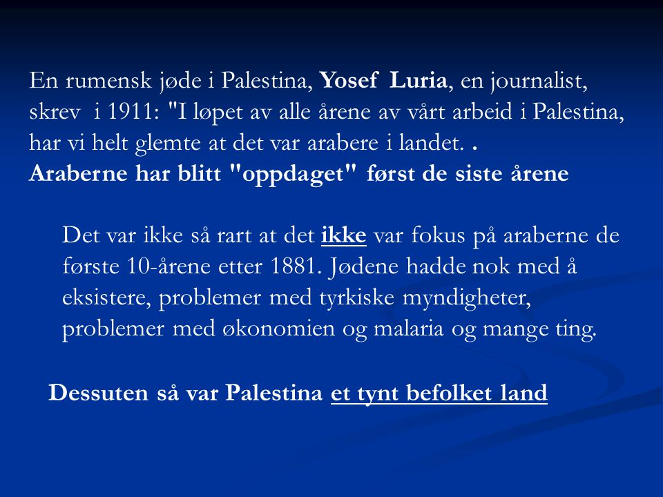 En rumensk jøde i Palestina, Yosef Luria, en journalist,