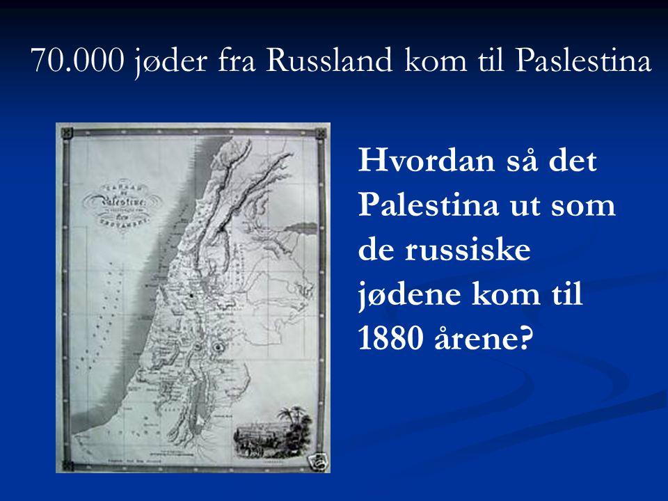 70.000 jøder fra Russland kom til Paslestina