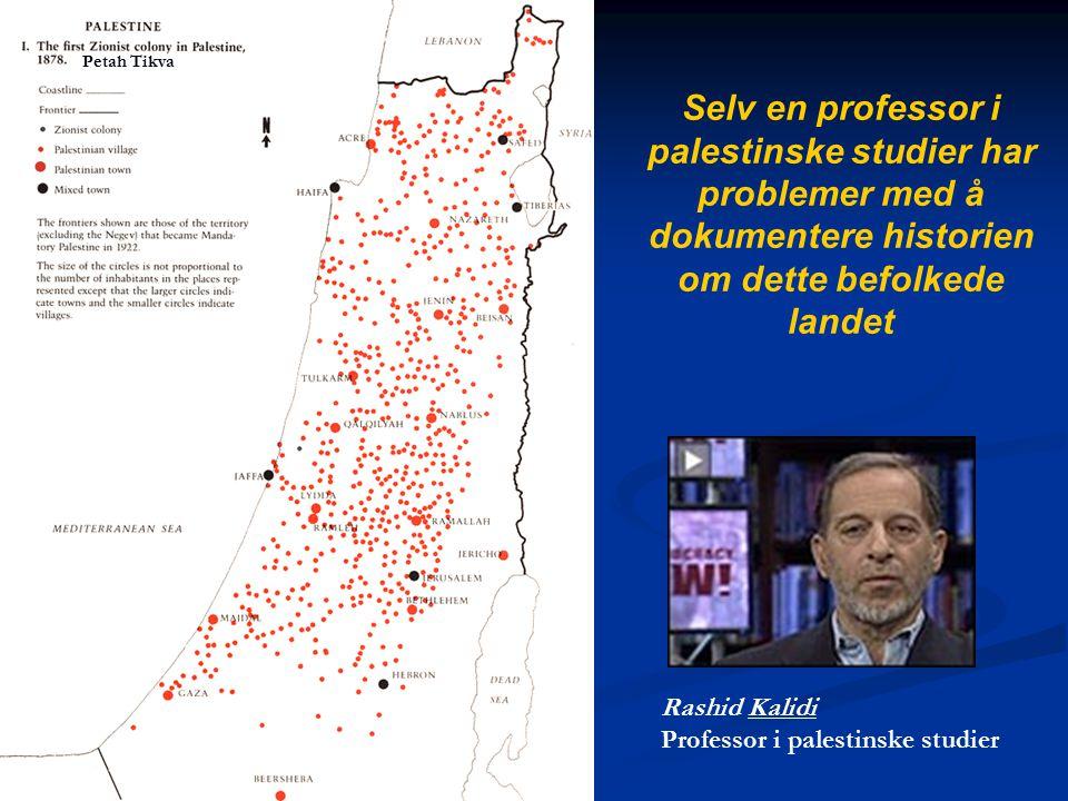Petah Tikva Selv en professor i palestinske studier har problemer med å dokumentere historien om dette befolkede landet.