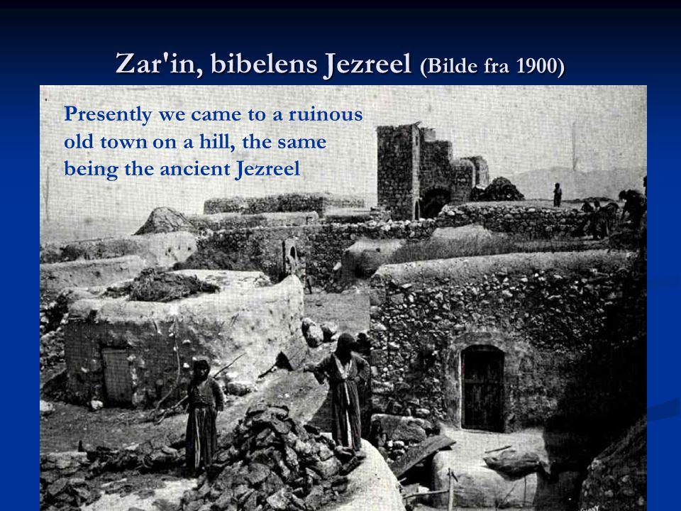 Zar in, bibelens Jezreel (Bilde fra 1900)